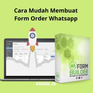 Cara Mudah Membuat Form Order Whatsapp Di WordPress